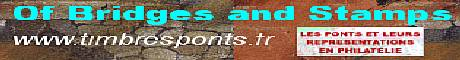 Les ponts et leurs repr�sentations en philat�lie <b>� Of Bridges and Stamps �</b><br /> Philat�lie (liste des parutions depuis 2004) cartes postales et autres documents �,<br /> Presque tout sur les ponts: architecture, ing�nierie, Art, histoire et relations humaines, mail-art, articles sp�cialis�s. J'ai essay� au moyen de ce site, qui s'�toffe de semaine en semaines, d'�tablir un petit floril�ge des ponts � travers leurs repr�sentations en philat�lie, domaine symbolique s'il en est, des � ponts � culturels et universels qui tentent de relier et d'unir les hommes. Si ce site, ne se veut pas une encyclop�die exhaustive, mais plut�t une passerelle vers le savoir, la curiosit� et la culture, il renferme n�anmoins dor�navant, avec des mises � jour hebdomadaires,  pr�s de 15000 images r�parties sur plus de 500 pages, des listes, des articles h�berg�s le compl�tent..