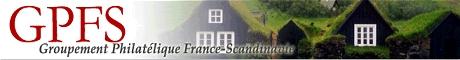 Site officiel du Groupement Philatélique France-Scandinavie Site Officiel du Groupement Philatélique France-Scandinavie. Toute la Philatélie Scandinave. Catalogue en ligne gratuit des timbres de scandinavie. Ventes à prix net. Echanges.