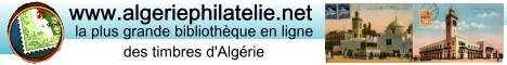 Algerie Philatelie La plus grande Bibliothèque et Boutique en ligne de la philatélie et des timbres d'algérie